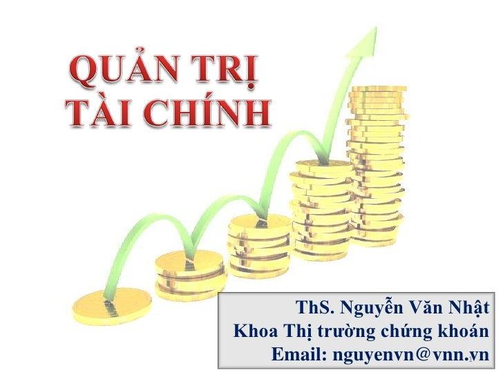 ThS. Nguyễn Văn NhậtKhoa Thị trường chứng khoán   Email: nguyenvn@vnn.vn1
