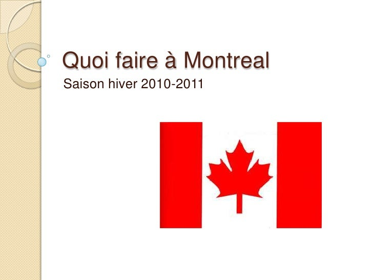 Quoi faire à Montreal<br />Saison hiver 2010-2011<br />