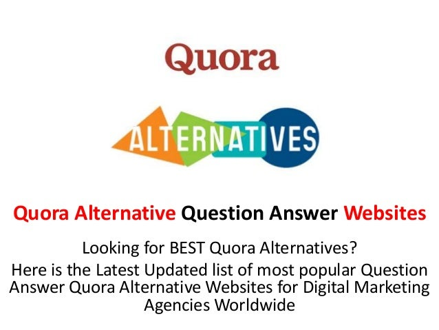 Quora Alternative Question Answer Websites