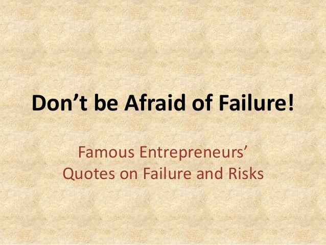 Famous Entrepreneurs Quotes Quotes from Fam...