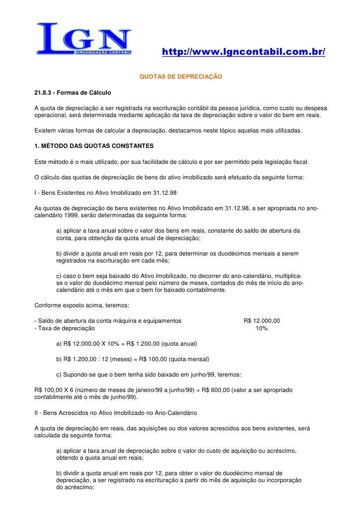 http://www.lgncontabil.com.br/                                          QUOTAS DE DEPRECIAÇÃO  21.8.3 - Formas de Cálculo ...