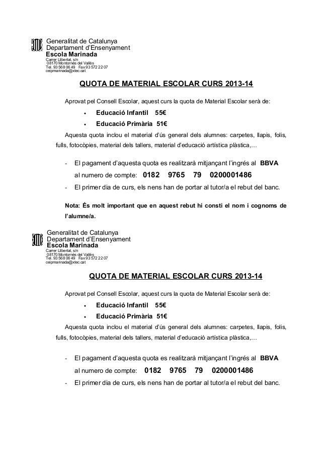 Generalitat de Catalunya Departament d'Ensenyament Escola Marinada Carrer Llibertat, s/n 08170 Montornès del Vallès Tel. 9...