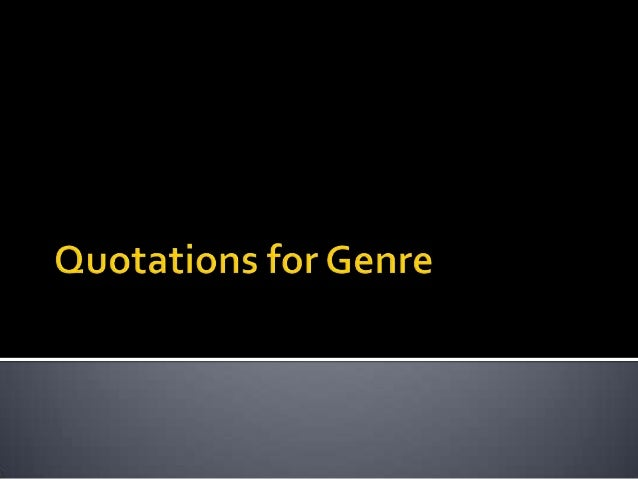  Genres are instances of repetition anddifference. Difference is absolutely essentialto the economy of genre. (Neale 1980)