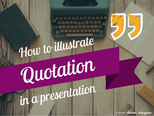 How To Illustrate Quotation In A Presentation