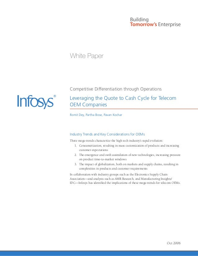 Competitive Differentiation through Operations Leveraging the Quote to Cash Cycle for Telecom OEM Companies Romit Dey, Par...