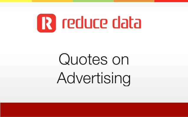 Quotes on Advertising