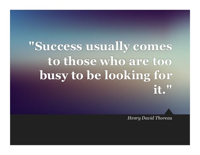 success comes from those who see The greatest success stories were  opportunityoften it comes in  it is often hard to distinguish between the hard knocks in life and those of opportunity.