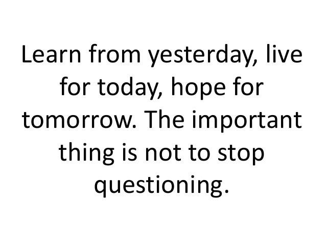 Live For Today Quotes Custom Quotes