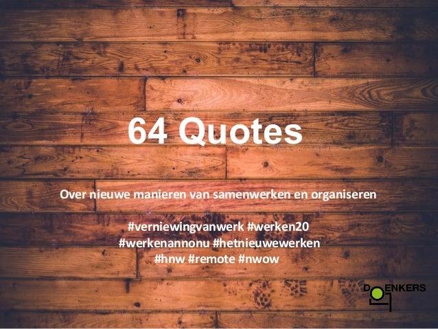 Citaten Samenwerken Apa : Quotes over nieuwe manieren van samenwerken en organiseren