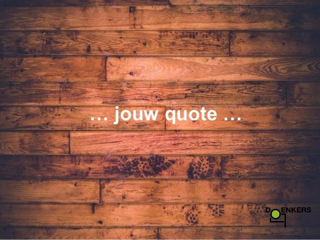 Citaten Samenwerken Quick Count : Quotes over nieuwe manieren van samenwerken en organiseren