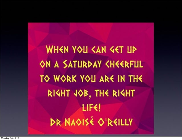 Quotes On Education, Learning, Personality, Life Balance And Success By Dr  Naoisé Ou0027Reilly.