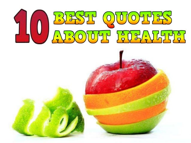 10 Best Quotes About Health
