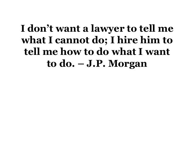 Bootstrap Business J P Morgan Quotes: Quotes About Lawyers Part 1