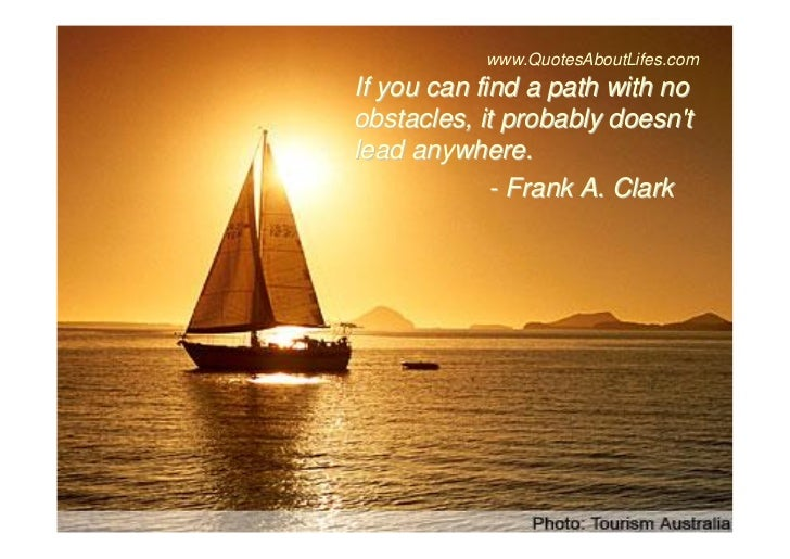 Quotes About Sailing And Life Extraordinary Inspiring Quotes About Life Difficulties Obstacles And Challenges