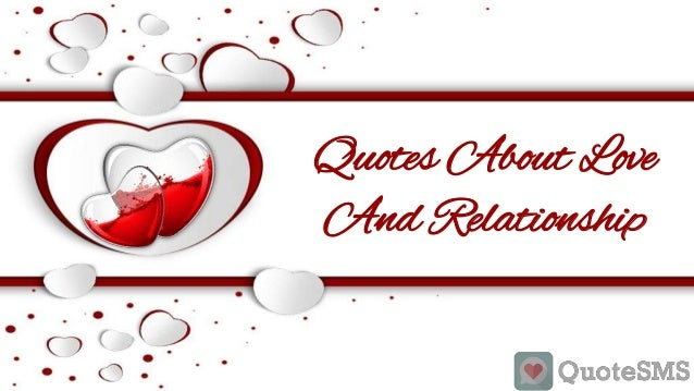 Quotes About Love And Relationship