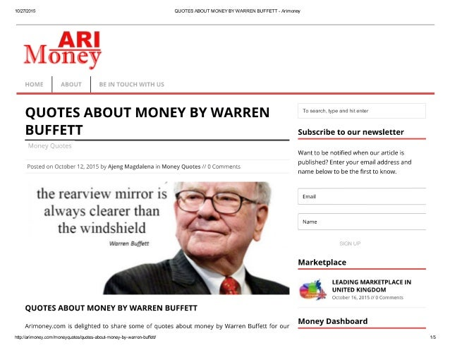 10/27/2015  QUOTES ABOUT MONEY BY WARREN BUFFETT - Arimoney   T .7 Money  4   QUOTES ABOUT MONEY BY WARREN BUFFETT  Posted...