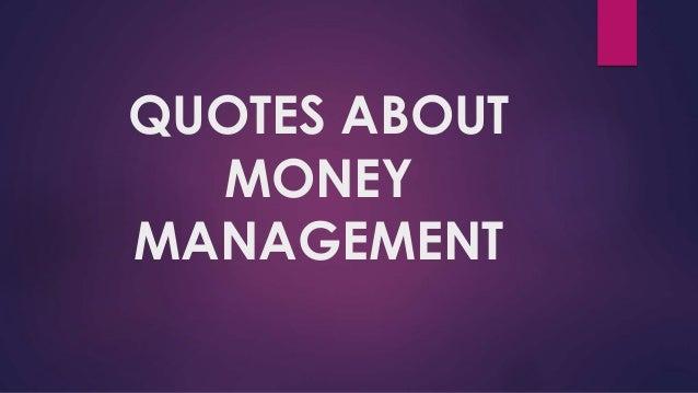Quotes about money management