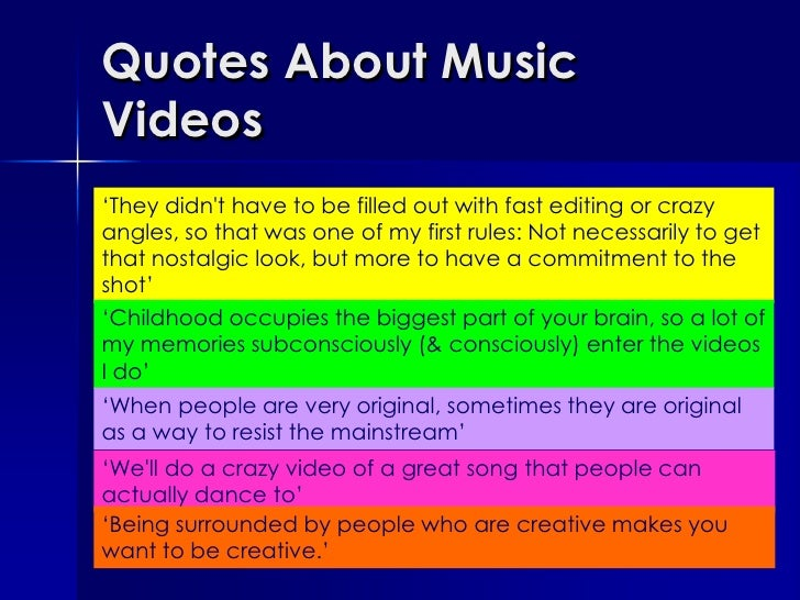 Quotes About Music Videos Slide 2