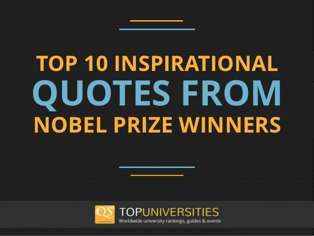 Top 10 Inspirational Quotes from Nobel Prize winners