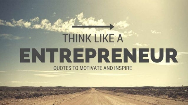 Entrepreneurship Quotes Mesmerizing 10 Inspiring Quotes For Entrepreneurship