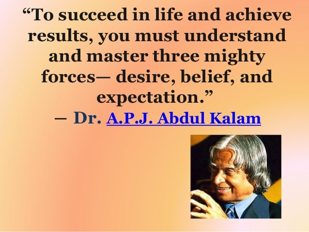 Quotes Of Drabdul Kalamgreat Son Of India