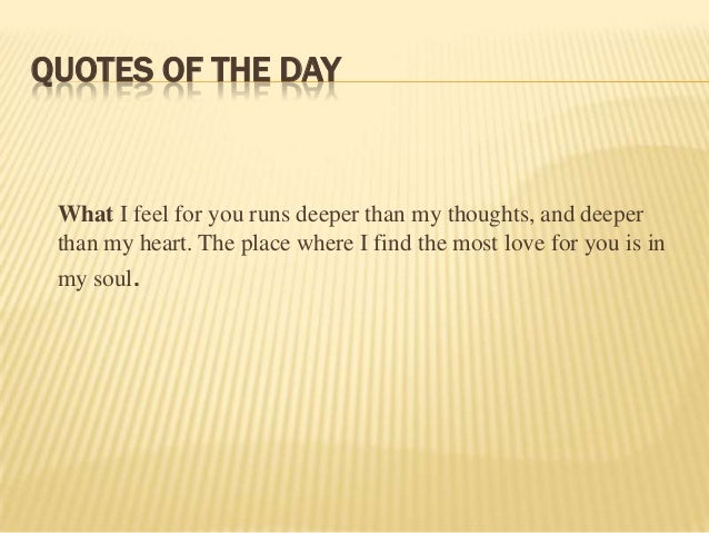 Quotes Of The Day Amazing What I Feel For You Quotes