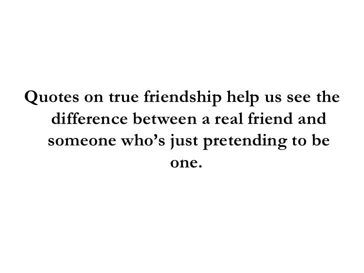 Quote About True Friendship Extraordinary Quotes On True Friendship Is Your Friend For Real