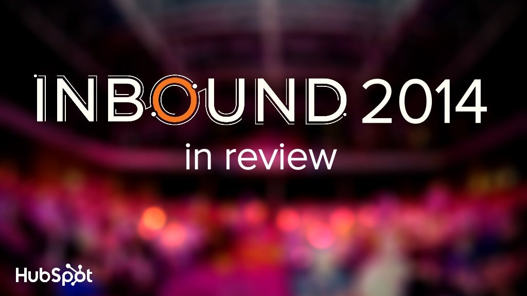 Key Takeaways from INBOUND 2014