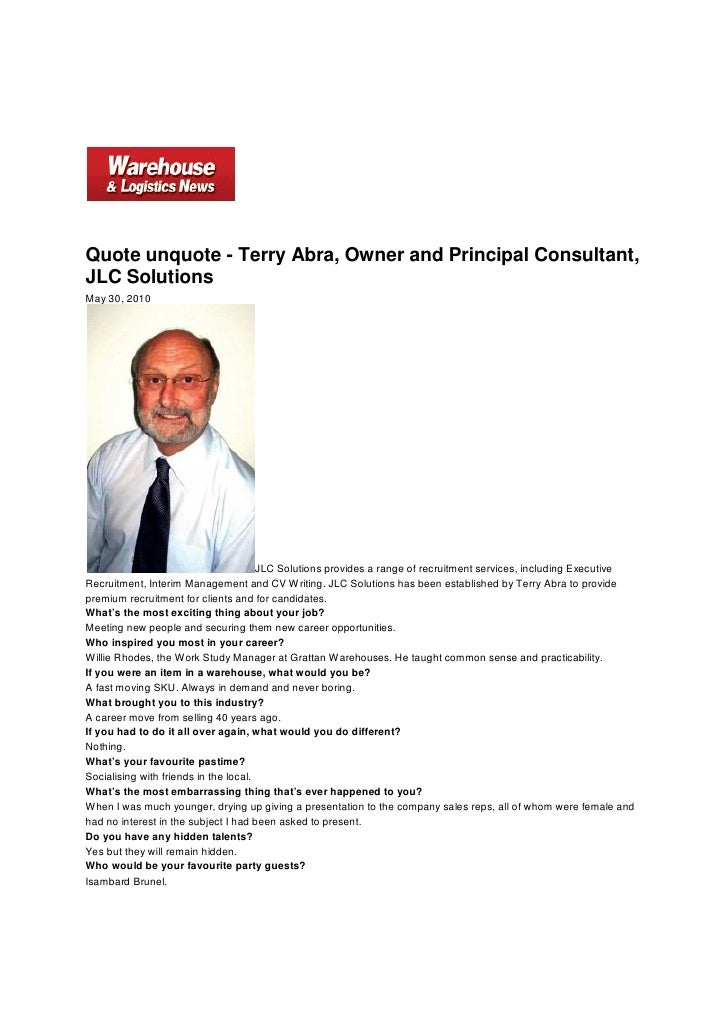 Quote unquote - Terry Abra, Owner and Principal Consultant, JLC Solutions May 30, 2010                                    ...