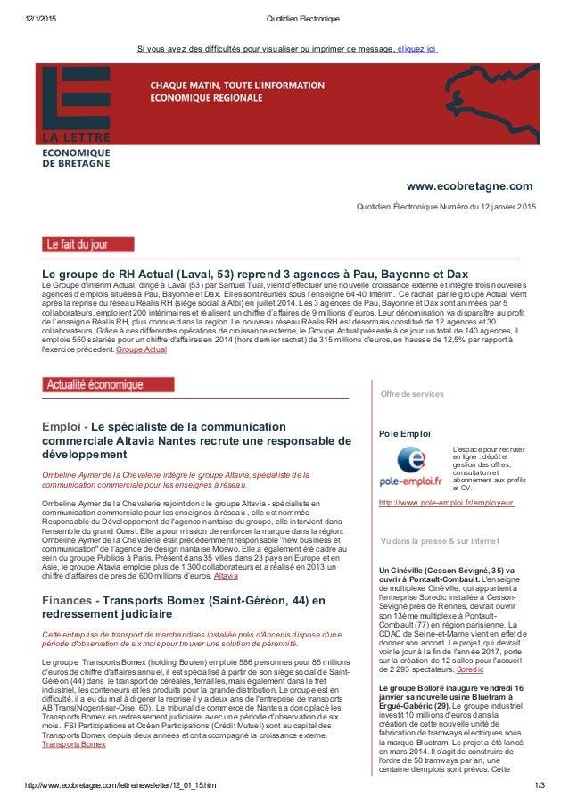12/1/2015 QuotidienElectronique http://www.ecobretagne.com/lettre/newsletter/12_01_15.htm 1/3 Sivousavezdesdifficulté...