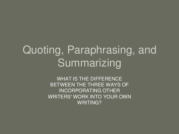 Difference between summarising and paraphrasing pdf