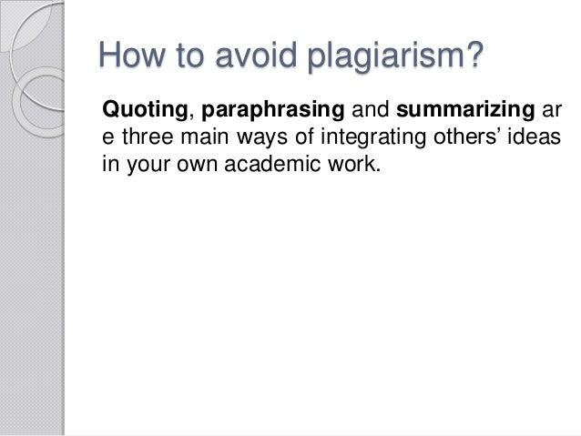 Plagiarism paraphrasing summarizing