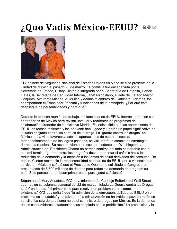 ¿Quo Vadis México-EEUU? <br />El Gabinete de Seguridad Nacional de Estados Unidos en pleno se hizo presente en la Ciudad d...