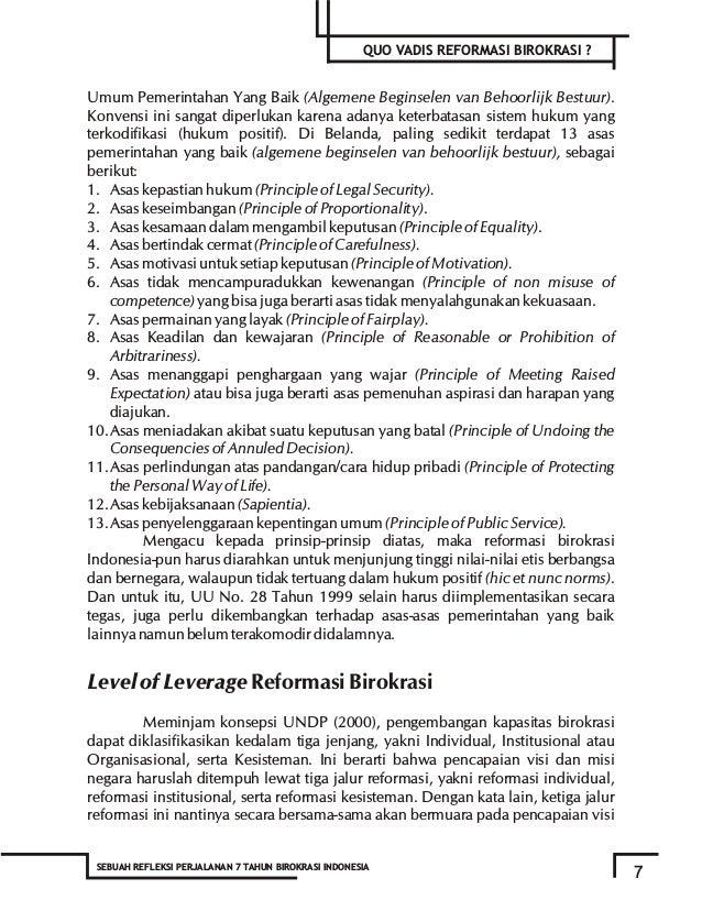 9 SEBUAH REFLEKSI PERJALANAN 7 TAHUN BIROKRASI INDONESIA QUO VADIS REFORMASI BIROKRASI ? Matriks 1: Reformasi Birokrasi Be...