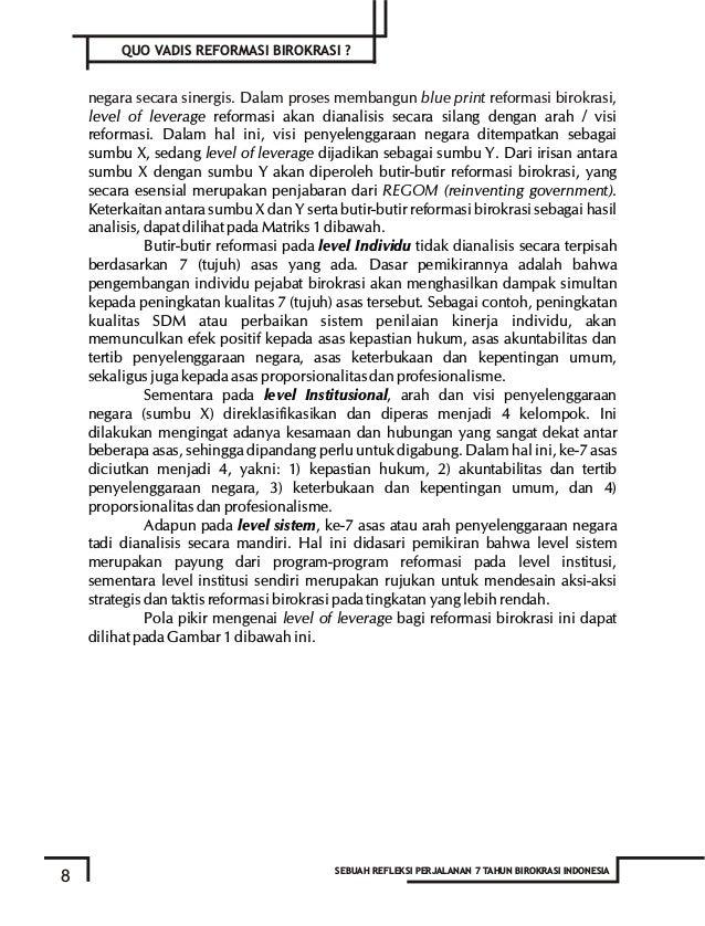 10 SEBUAH REFLEKSI PERJALANAN 7 TAHUN BIROKRASI INDONESIA Individual Level Kepastian Tertib Akuntabilitas Keterbukaan Kepe...
