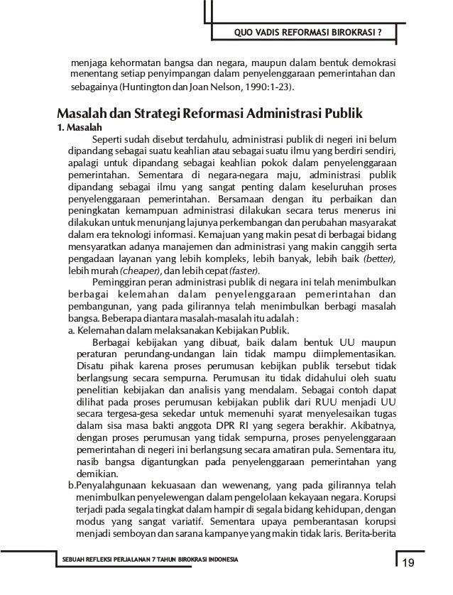 b.Berbagai prosedur dan tatalaksana pengelolaan kekayaan negara dengan kebenaran secara hukum. c.Penetapan pejabat publik ...