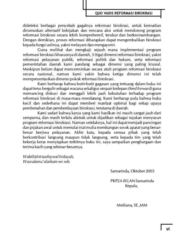 2 SEBUAH REFLEKSI PERJALANAN 7 TAHUN BIROKRASI INDONESIA QUO VADIS REFORMASI BIROKRASI ? tidak konseptual dan sangat tidak...