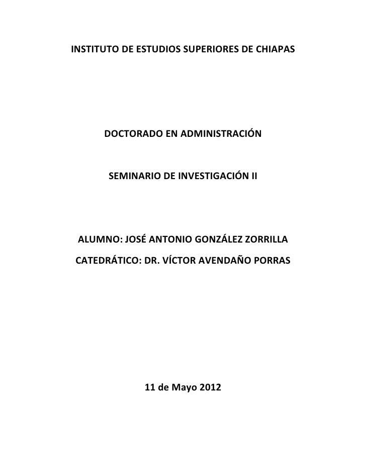 INSTITUTO DE ESTUDIOS SUPERIORES DE CHIAPAS      DOCTORADO EN ADMINISTRACIÓN       SEMINARIO DE INVESTIGACIÓN II ALUMNO: J...