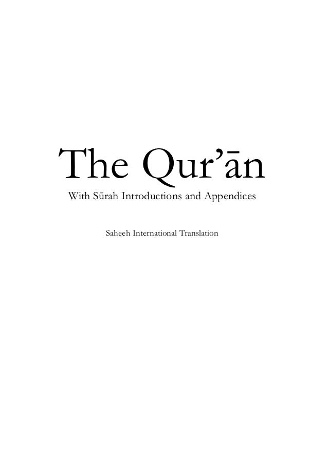The Qur'ānWith Sūrah Introductions and Appendices       Saheeh International Translation