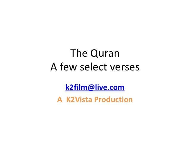 The QuranA few select verses   k2film@live.com A K2Vista Production