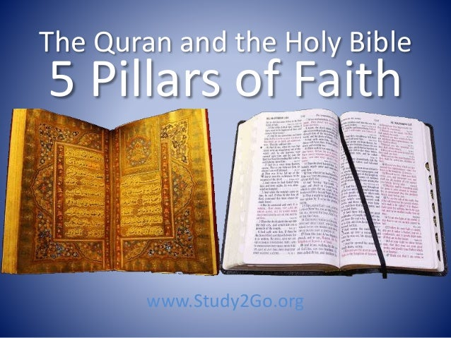 Quran and Holy Bible: 5 Pillars of Faith
