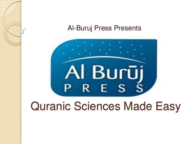 Al-Buruj Press Presents<br />Quranic Sciences Made Easy<br />