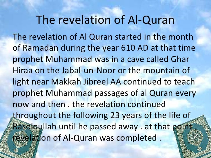 The revelation of Al Quran