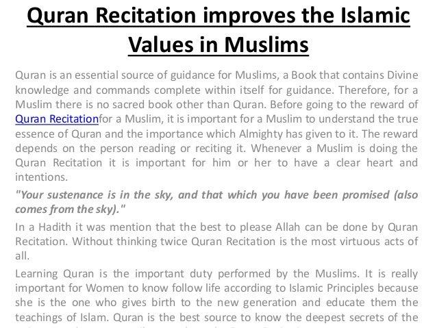 Quran recitation improves the islamic values in muslims