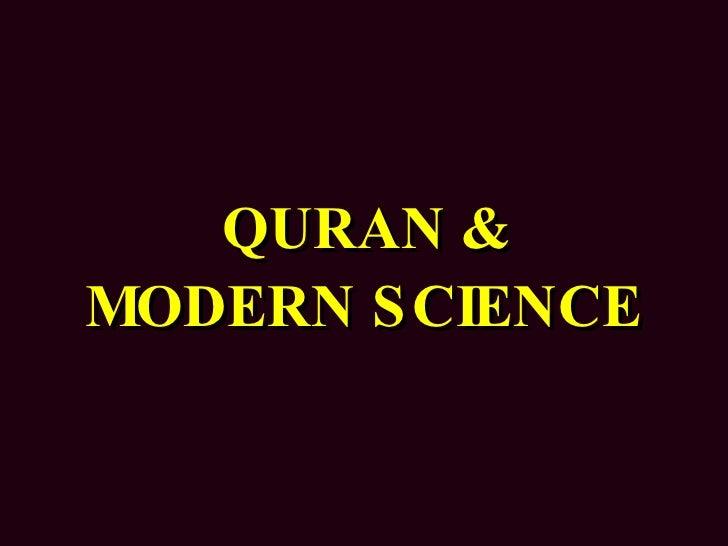 QURAN & MODERN SCIENCE