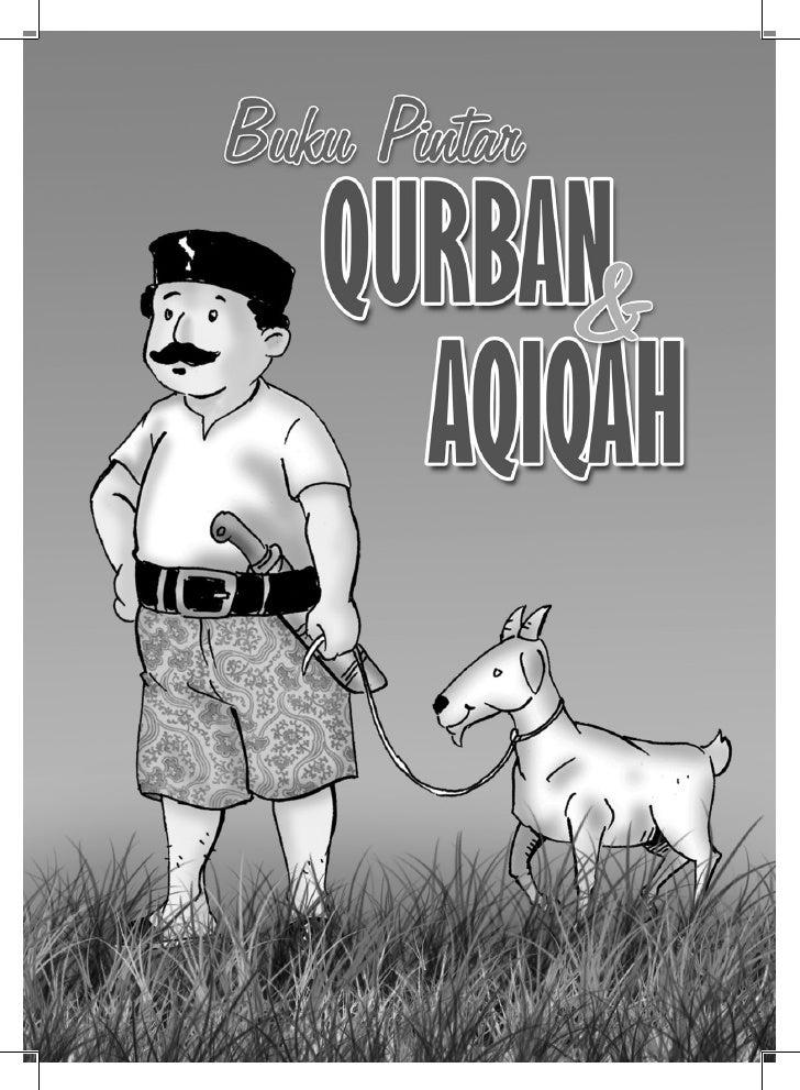 Buku Pintar Qurban & Aqiqah                Editor           Ma'ruf Muttaqien              Pewajah Isi               Apat S...
