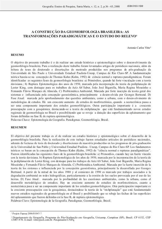 Geografia: Ensino & Pesquisa, Santa Maria, v. 12, n. 2, p.36 - 45, 2008   ISSN 01031538             A CONSTRUÇÃO DA GEOMO...