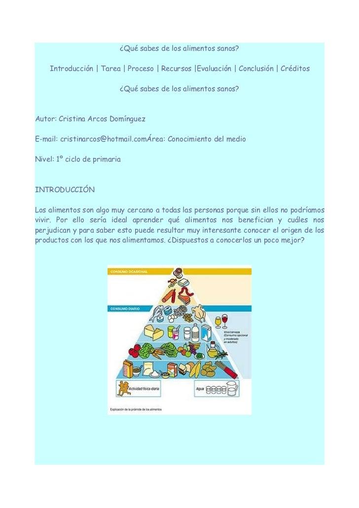 ¿Qué sabes de los alimentos sanos?    Introducción | Tarea | Proceso | Recursos |Evaluación | Conclusión | Créditos       ...