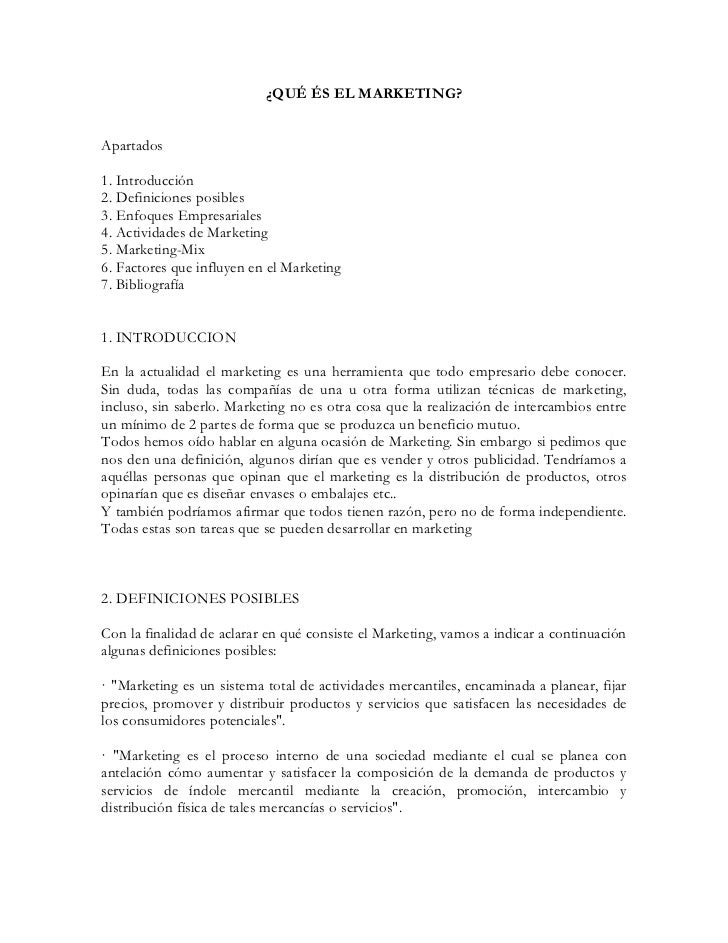 ¿QUÉ ÉS EL MARKETING?Apartados1. Introducción2. Definiciones posibles3. Enfoques Empresariales4. Actividades de Marketing5...
