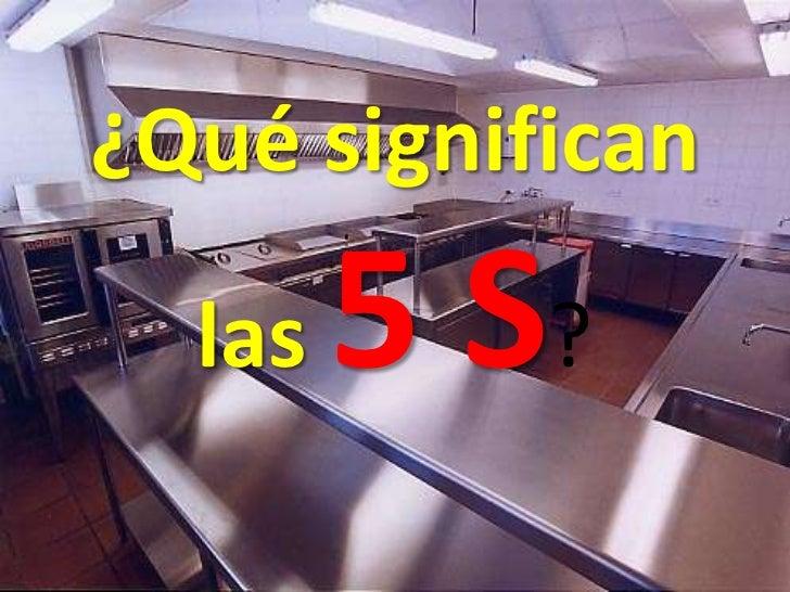 ¿Qué significan las 5 S?<br />